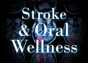 stroke and oral health